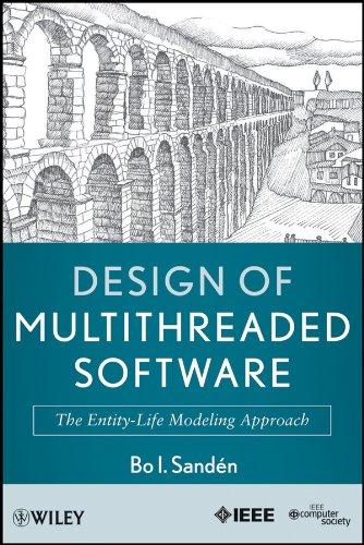 Download Design of Multithreaded Software: The Entity-Life Modeling Approach Pdf