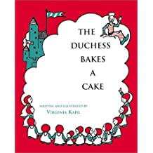 The Duchess Bakes a Cake