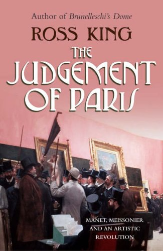 The Judgement of Paris: Manet, Meisonnier and An Artistic Revolution