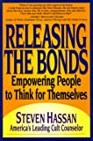 Releasing the Bonds: Empowering People to Think for Themselves