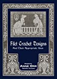 img - for Anne Orr #8 c.1916 - Filet Crochet Designs & Their Appropriate Uses book / textbook / text book