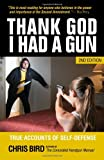 Thank God I Had a Gun, Chris Bird, 098359015X