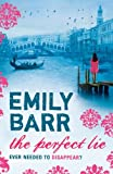 The Perfect Lie by Emily Barr front cover