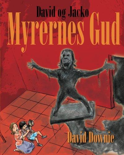 Read Online David og Jacko: Myrernes Gud (Danish Edition) PDF