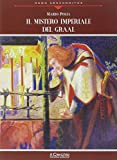 img - for Il mistero imperiale del Graal book / textbook / text book
