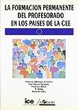 img - for La formaci n permanente del profesorado en los pa ses de la CEE book / textbook / text book