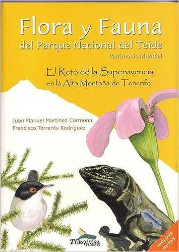379e30be76a8 Flora y Fauna del Parque Nacional del Teide  El Reto de la Supervivencia el  la Alta Montana de Tenerife Flora and Fauna of Teide National Park  The ...  of ...