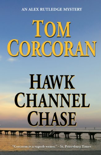 Hawk Channel Chase (Alex Rutledge Mysteries Book 6)