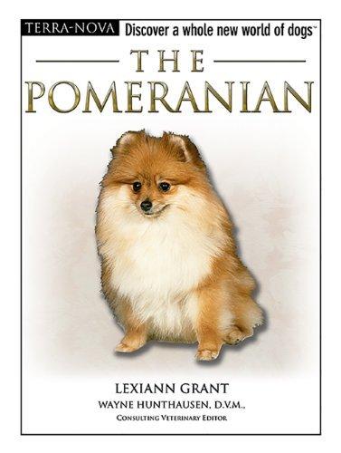 (The Pomeranian [With DVD] (Terra-Nova) by Lexiann Grant (2006-10-06) )