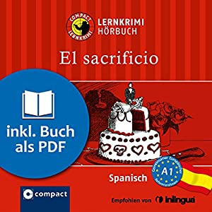 El sacrificio (Compact Lernkrimi Hörbuch) Hörbuch