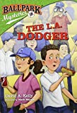 img - for Ballpark Mysteries #3: The L.A. Dodger book / textbook / text book