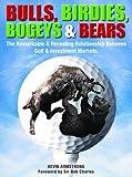 Bulls, Birdies, Bogeys & Bears