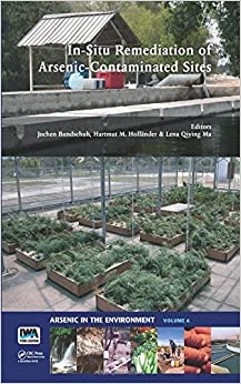 In-Situ Remediation of Arsenic-Contaminated Sites (Arsenic in the environment)