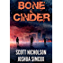 Bone And Cinder: A Post-Apocalyptic Thriller (Zapheads Book 1)