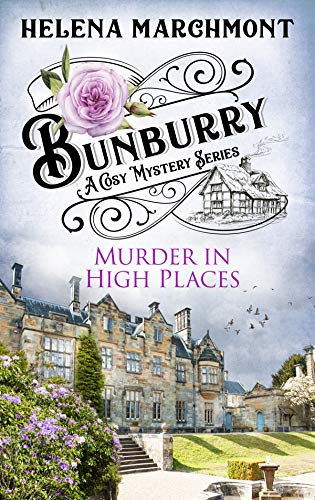 Bunburry - Murder in High Places: A Cosy Mystery Series (Countryside Mysteries: A Cosy Shorts Series Book 6)