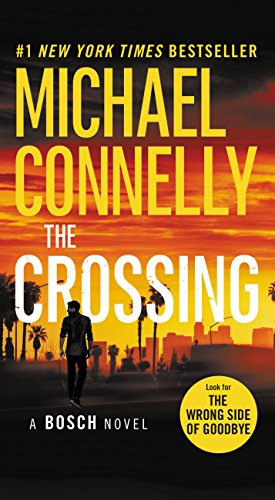 The Crossing (A Harry Bosch Novel Book 20) by [Connelly, Michael]