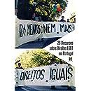 28 Discursos sobre Direitos LGBT em Portugal (Portuguese Edition)