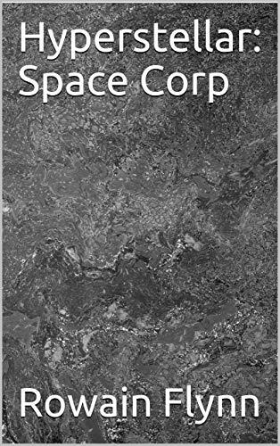 Hyperstellar: Space Corp