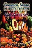 Common Sense Nutrition, Lloyd Drager, 1450099920