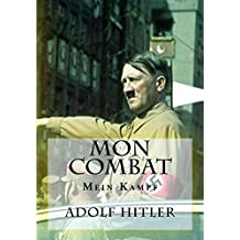 Mon Combat: Mein Kampf (French Edition)