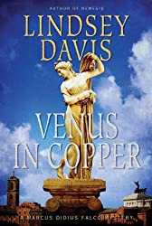 Venus in Copper: A Marcus Didius Falco Mystery (Marcus Didius Falco Mysteries Book 3)