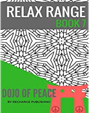 Adult Colouring Book: Doodle Pad - Relax Range Book 7: Stress Relief Adult Colouring Book - Dojo of Peace!