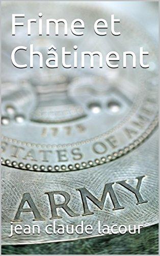 Frime et Châtiment (French Edition)