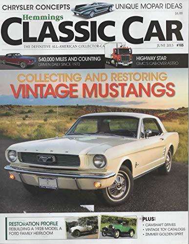 Hemmings Classic Cars Magazine, June 2013 (Vol 9, No 9, Issue No -