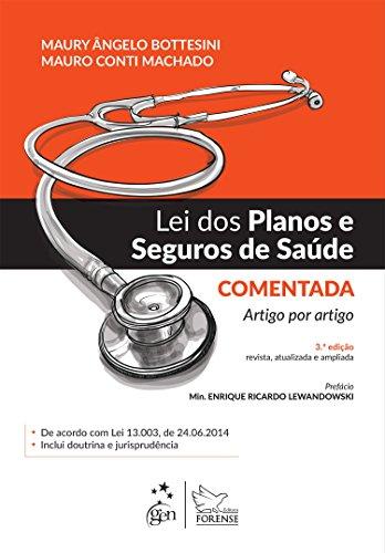 Lei dos planos e seguros de saúde comentada: Artigo por artigo