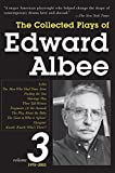 The Collected Plays of Edward Albee, Volume 3: 1978- 2003 (Vol. 3)