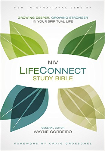 NIV, LifeConnect Study Bible, eBook: Growing Deeper, Growing Stronger in Your Spiritual Life