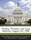 Weekly Weather and Crop Bulletin, , 1288623259