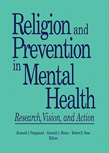 Religion and Prevention in Mental Health: Research, Vision, and Action by Hess, Robert E, Maton, Kenneth I, Pargament, Kenneth (1992) Paperback