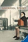 Liverpool Street (Ravensburger Taschenbücher)