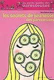 """Afficher """"Les secrets de jeunesse des paresseuses"""""""