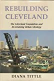 Rebuilding Cleveland 9780814205600