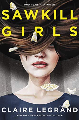 Sawkill Girls por Claire Legrand