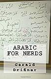 Arabic for Nerds: 270 Questions on Arabic Grammar (English and Arabic Edition)