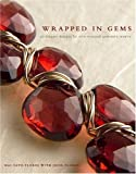 Wrapped in Gems, Mai Sato-Flores and Jesse Flores, 0307408469