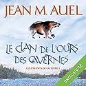 Le clan de l'ours des cavernes (Les enfants de la Terre 1) | Livre audio Auteur(s) : Jean M. Auel Narrateur(s) : Lila Tamazit