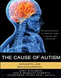 The Cause of Autism, Gary Steinman, 0966510534