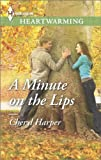 A Minute on the Lips: A Clean Romance (Welcome to Tall Pines Book 1)