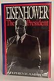 Eisenhower The President