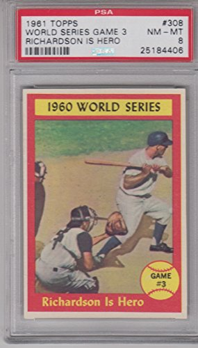 1961 Topps Baseball Richardson is Hero #308 PSA 8 WS Game 3