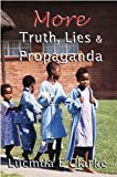 Book cover image for More Truth, Lies and Propaganda: in Africa