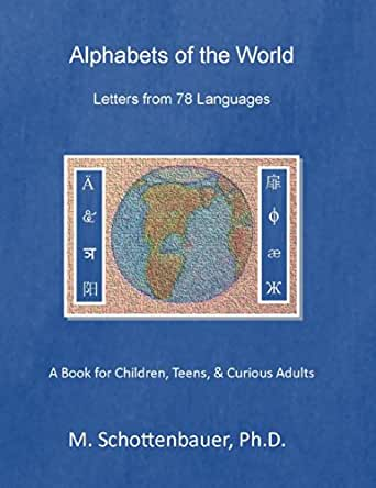 Alphabets of the World: Letters from 78 Languages (English Edition ...