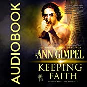 Keeping Faith: GenTech Rebellion, Book 5 | Ann Gimpel