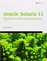 Oracle Solaris 11 System Administration Front Cover