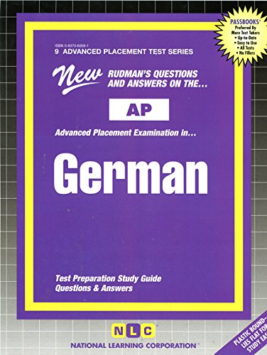 Rudman's Questions and Answers on the Advanced Placement Examination in German (Advanced Placement Test)