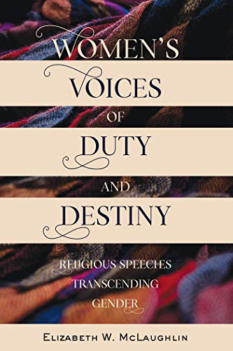 Women's Voices of Duty and Destiny: Religious Speeches Transcending Gender